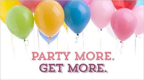 Party More Get More
