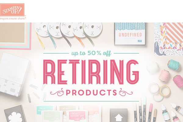 Almost Time for Goodbyes . . . Stampin' Up! Retiring List is Here!