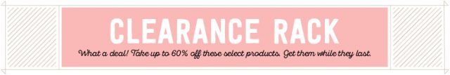 Save up to 60% on the Stampin' Up! Clearance Rack!