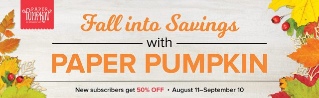 Save 50% on your first month when you sign up for Paper Pumpkin!