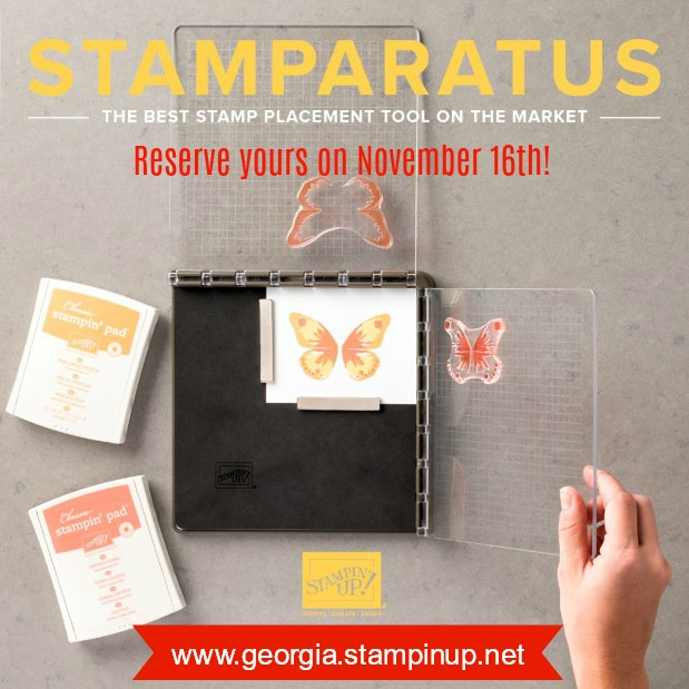 The NEW Stamparatus is coming! Reserve yours on November 16th. www.georgia.stampinup.net