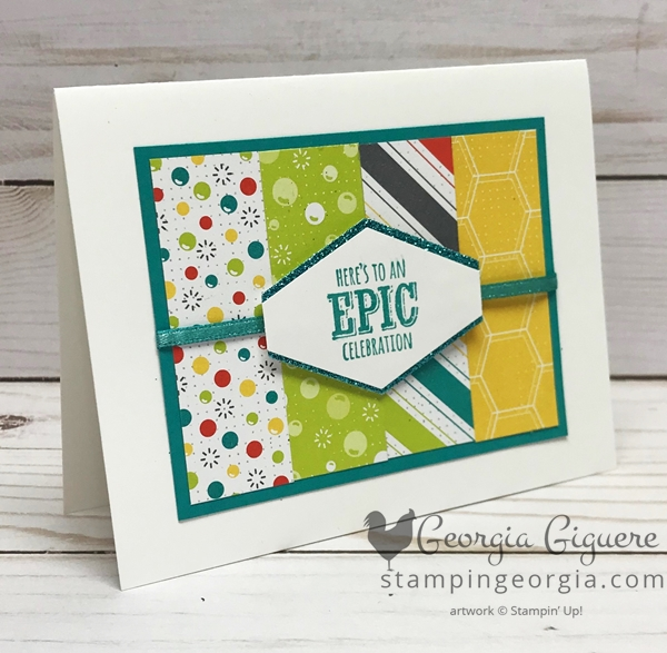 Epic Celebrations card features 3 of the FREE Sale-a-bration rewards (one free with every $50 purchase US) . . . Epic Celebrations stamp set, Bubbles & Fizz Designer Paper, and Shimmer Ribbon Asst. Details for this quick and easy card on my blog . . . www.stampingeorgia.com Shop: www.georgia.stampinup.net #epiccelebrations #saleabration2018 #bubbles&fizzdesignerpaper #shimmerribbonassortment