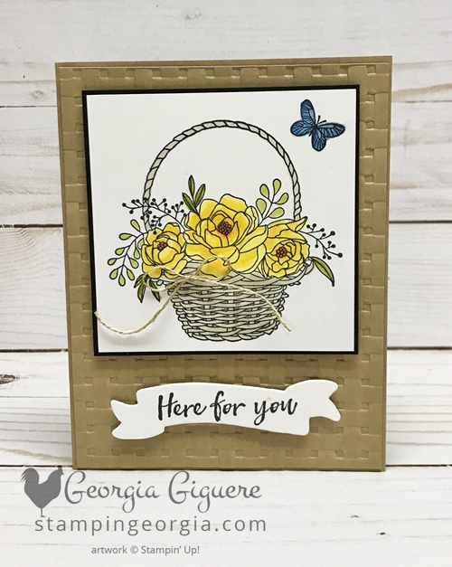 Blooming Basket Bundle Card features both the stamp set and Basket Weave Embossing Folder . . . both are free with a qualifying order during Sale-a-bration 2018! Complete details on my blog: www.stampingeorgia.com #bloomingbasketbundle #saleabration2018 #basketweaveembossingfolder