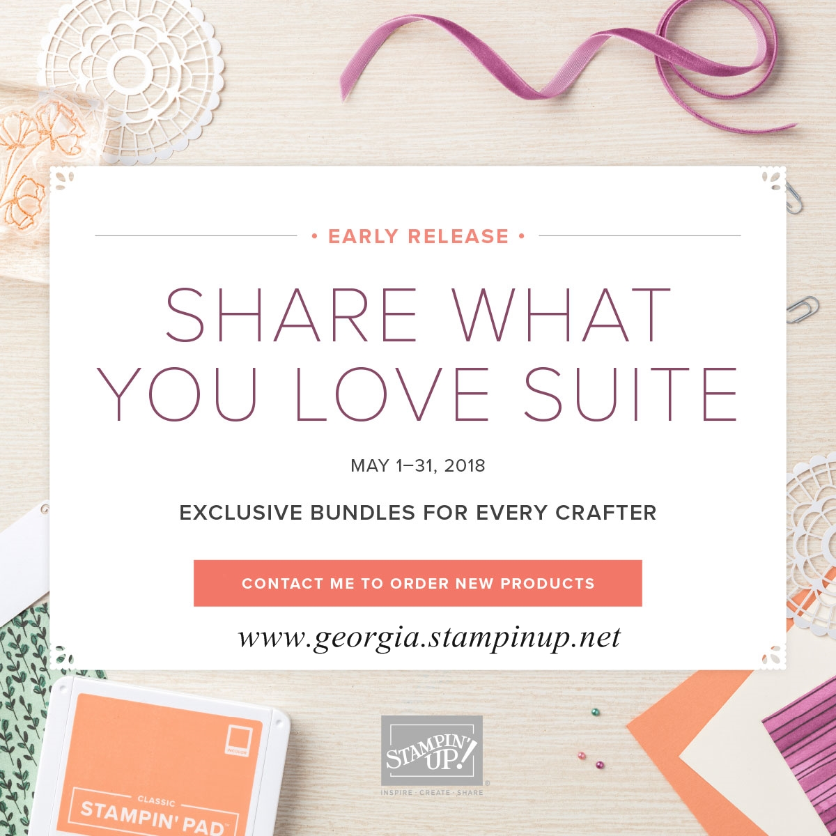 Share What You Love Suite Promotion . . . you can purchase this amazing bundle of products NOW, a whole month before they're released in the new catalog! Full details here: www.georgia.stampinup.net