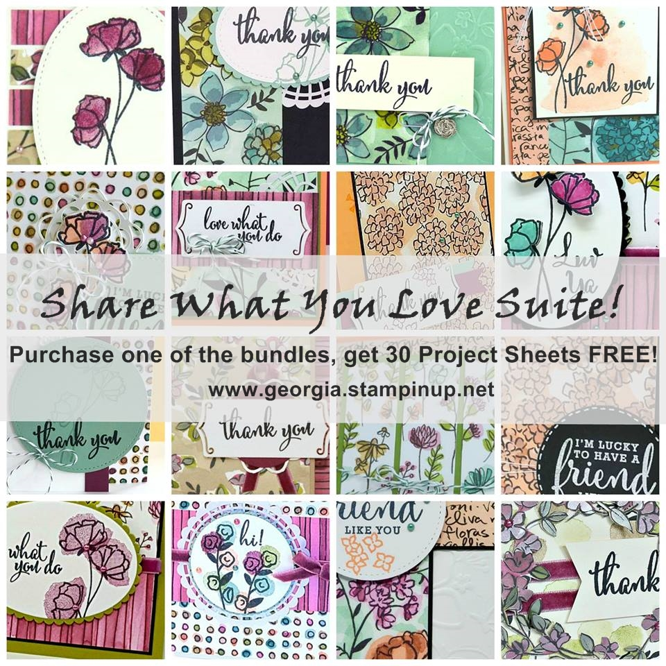 Share What You Love Suite Promotion BONUS from me! Purchase any one of the three bundles and receive a FREE project sheet for 30 projects! Sneak peek here on my blog: www.stampingeorgia.com SHOP: www.georgia.stampinup.net #sharewhatyoulovesuitepromo
