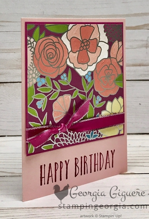 Birthday Card features the beautiful Sweet Soire Specialty Designer Series Paper! Complete details on my blog: www.stampingeorgia.com #sweetsoirepaper #birthdaycard