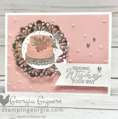Sweet Soiree Cake Card . . . for Wedding or Birthday!