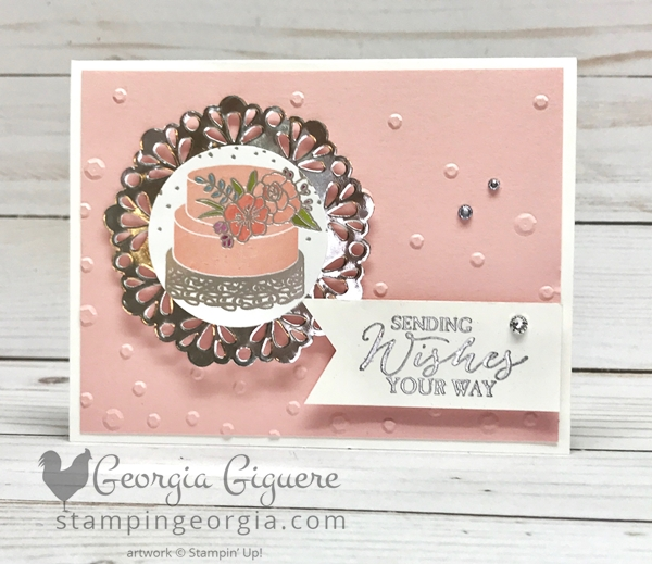 Sweet Soiree cake card . . . this versatile layout can be used for wedding or birthday! Details on my blog . . . www.stampingeorgia.com #sweetsoireecard #weddingcard #birthdaycard SHOP: www.georgia.stampinup.net
