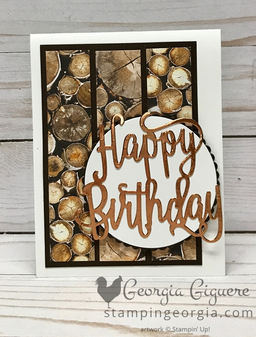 Wood Textures Birthday Card features Wood Textures Designer Paper and the Happy Birthday Thinlits. Complete details on my blog . . . #woodtexturespaper #happybirthdaythinlitsdies #masculinebirthdaycard