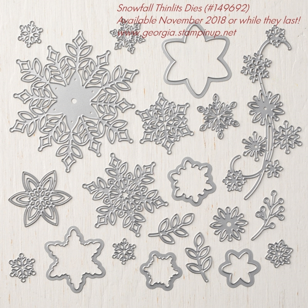 Snowfall Thinlits Dies are part of the Snowflake Showcase collection of exclusive products available only during November 2018! SHOP: www.georgia.stampinup.net